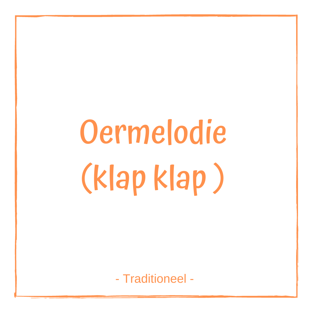 Oermelodie - Traditioneel